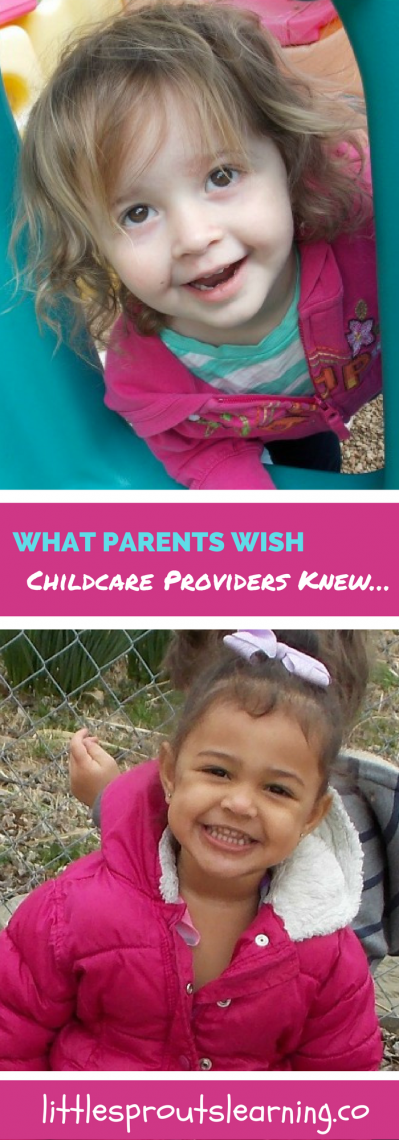 What Parents Wish Childcare Providers Knew…