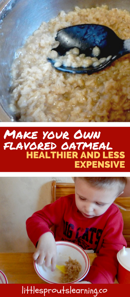 Outstanding Oatmeal, Inexpensive and Delicious! Make your own flavored oatmeal
