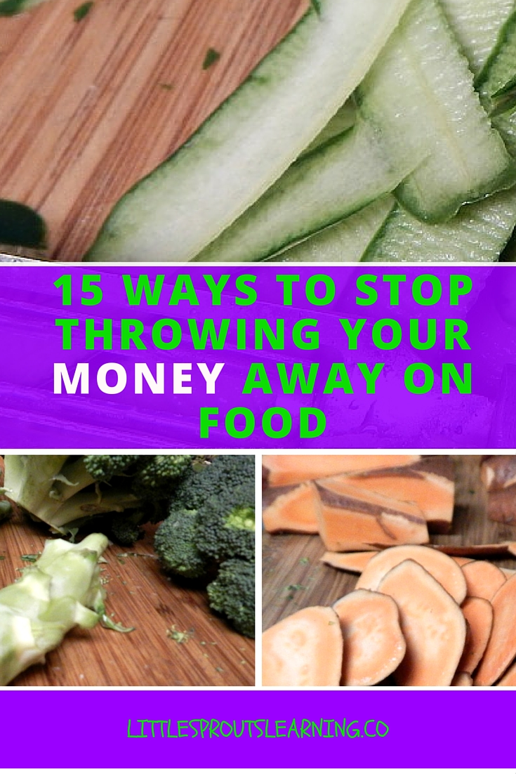 15 Ways to Stop Throwing Your Money Away on Food (1)