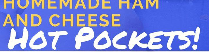 Homemade Ham and Cheese Hot Pockets