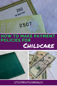 Payment policies for childcare, family chilcare, home daycare