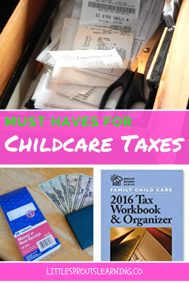 childcare taxes, must have items to do them right