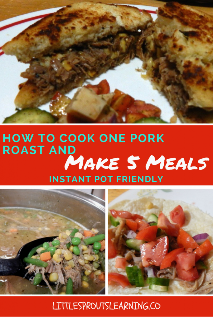 How to Cook one pork roast and make 5 meals with leftovers