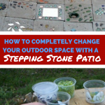 How to completely Change your Outdoor Space with a Stepping Stone Patio