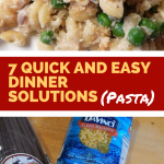 7 Quick and Easy Dinner Solutions (Pasta)