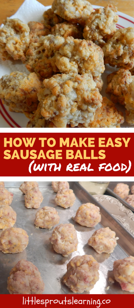 How to Make Easy Sausage Balls (with real food)