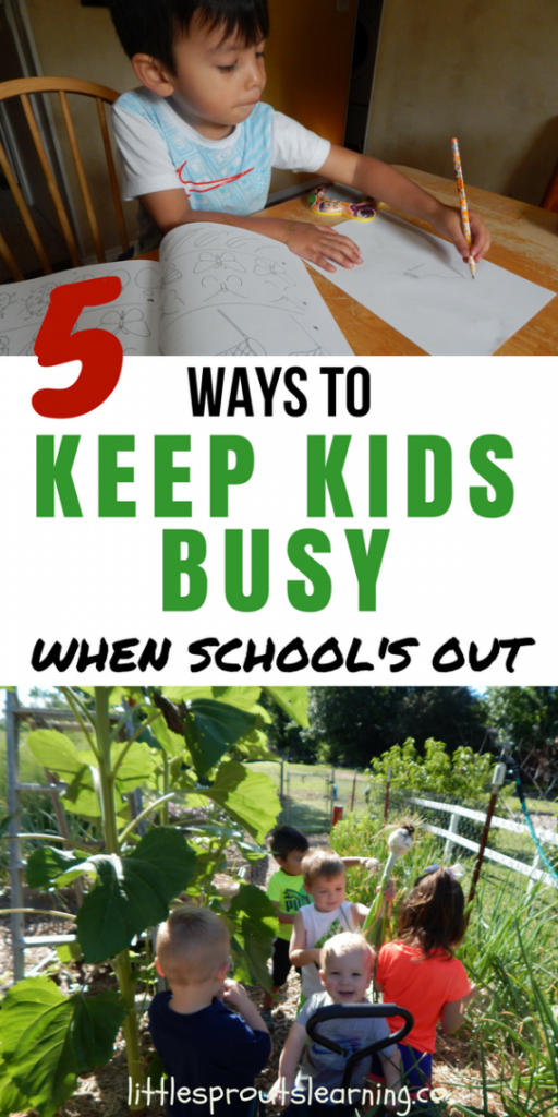 5 ways to keep kids busy when school's out