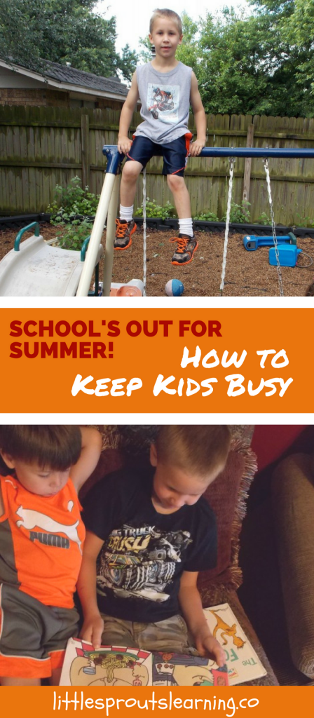School's Out for SUMMER! How to Keep Kids Busy