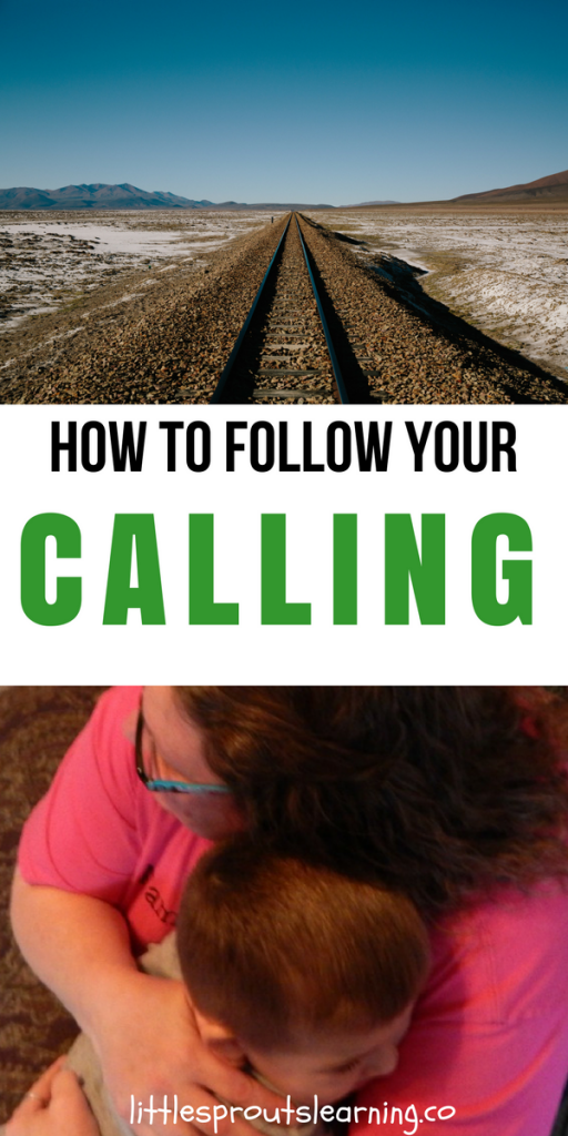 How to Follow Your Calling