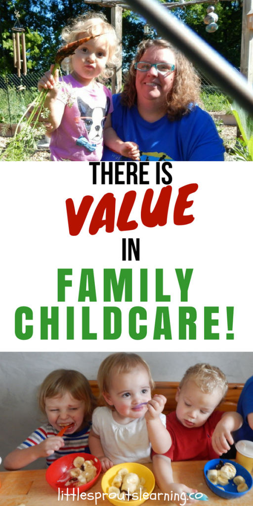 There is Value in Family Childcare!
