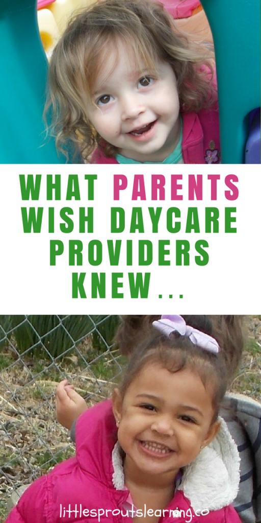 What Parents Wish Daycare Providers Knew…