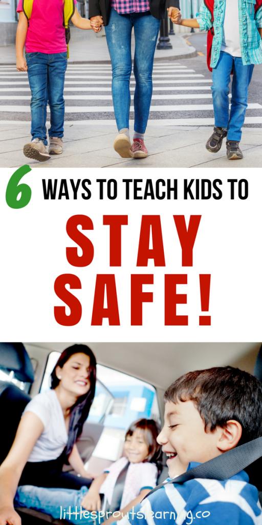 6 Ways to Teach Kids to Stay Safe