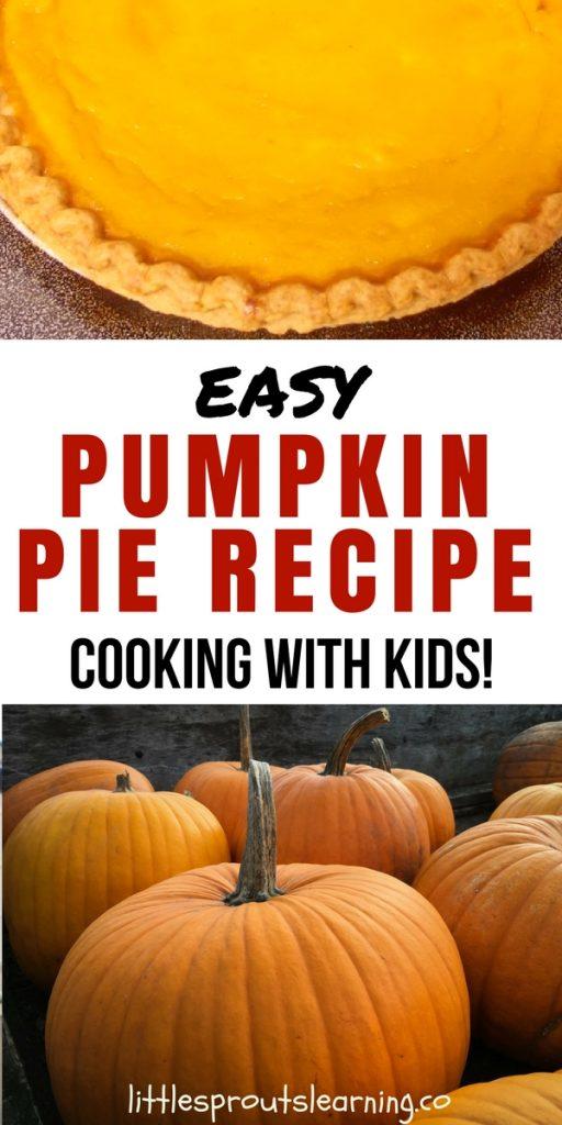 Easy Pumpkin Pie Recipe-Cooking with Kids!