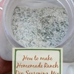 I love making my own mixes to know what's in my food. This homemade ranch seasoning mix is great for dry rub, marinade, making ranch dressing and ranch dip.