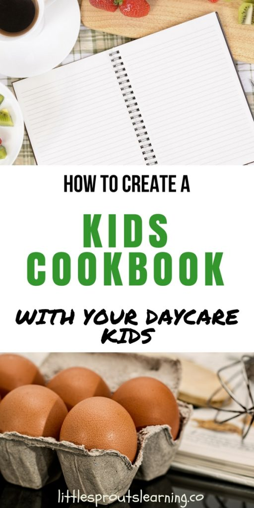 How to Create a Kid's Cookbook with your Daycare Kids
