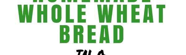 How to Make Great Homemade Whole Wheat Bread with a Breadmaker