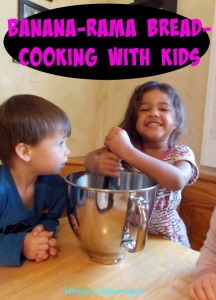 Banana-rama Bread-Cooking With Kids!
