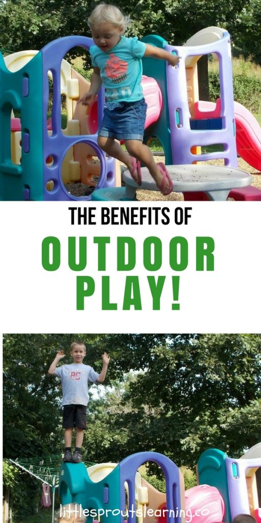 The Benefits of Outdoor Play!