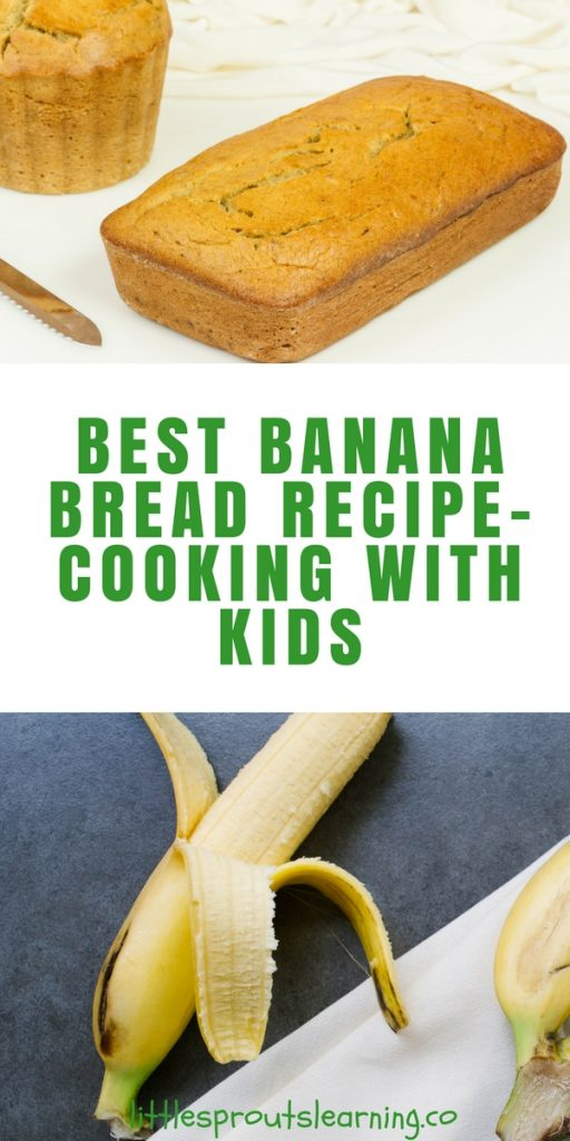 Best Banana Bread Recipe-Cooking with Kids