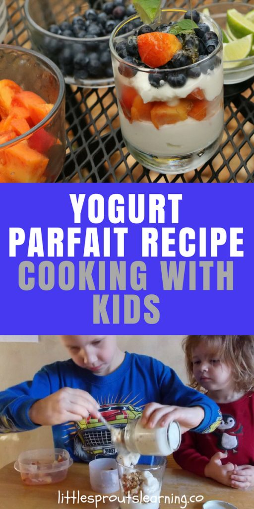Yogurt parfait recipe-cooking with kids