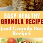 Easy Healthy Granola Recipe (and Granola Bar Recipe)