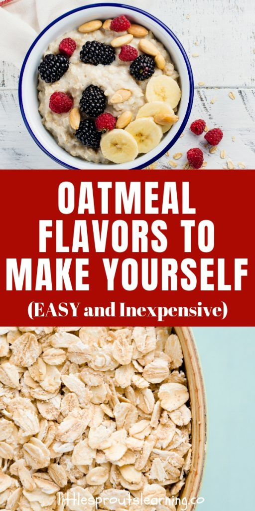 These oatmeal flavors to make yourself will give you a great variety of breakfast choices. It's inexpensive and good for you! AND it's easy!