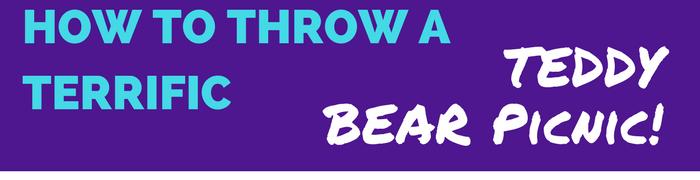 How to throw a teddy bear picnic
