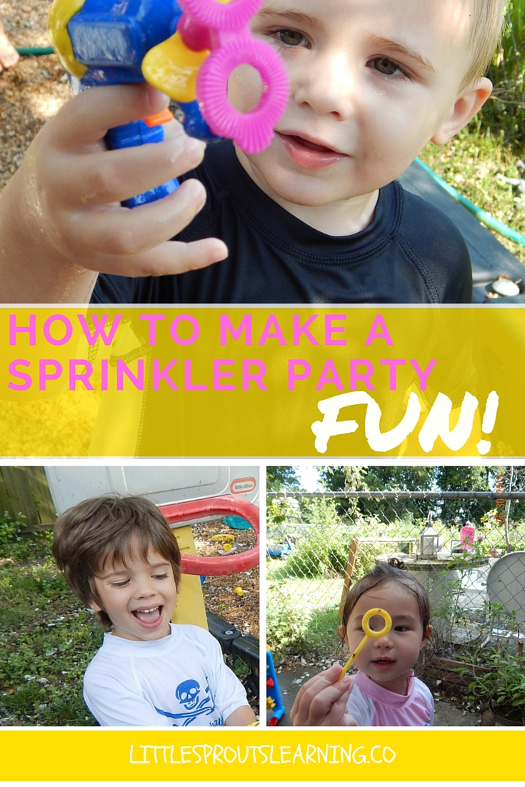 How to Make a Sprinkler Party FUN!