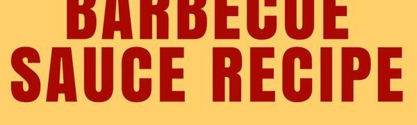 Homemade Barbecue Sauce Recipe (and Barbecue Rub)