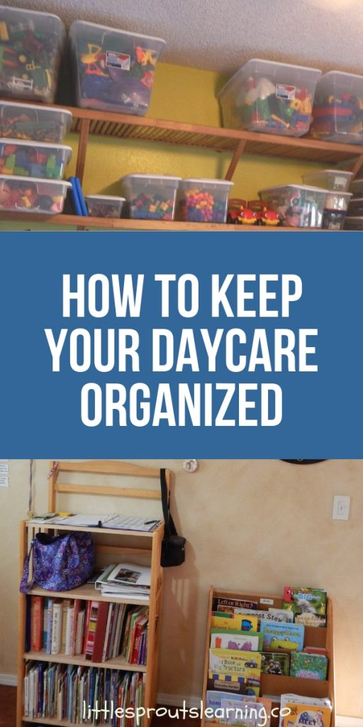 """Daycare requires a ton of """"stuff"""". Paperwork, toys and supplies can be overwhelming. Keep your daycare organized and save yourself a ton of trouble."""