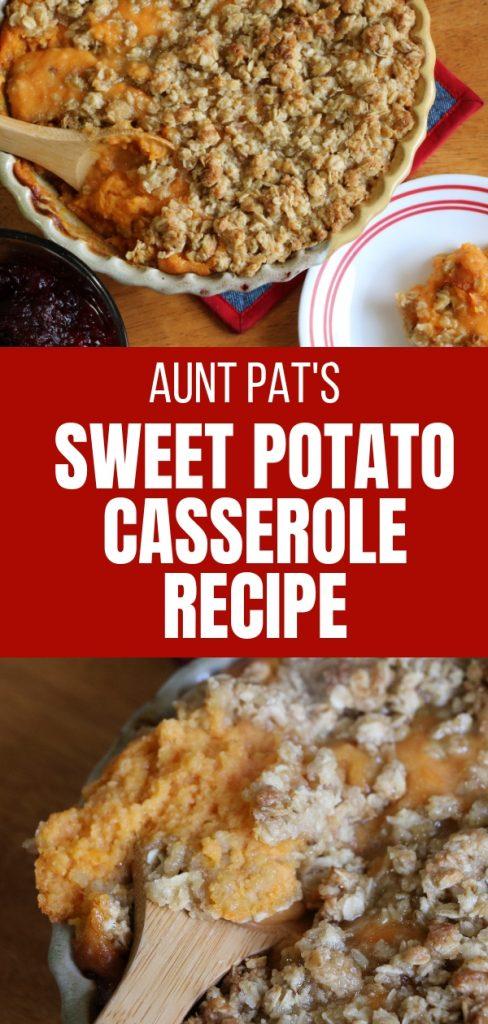 aunt pat's sweet potato casserole