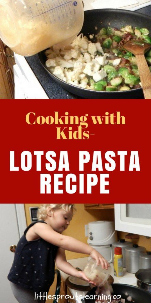 Cooking with Kids-Lotsa Pasta Recipe