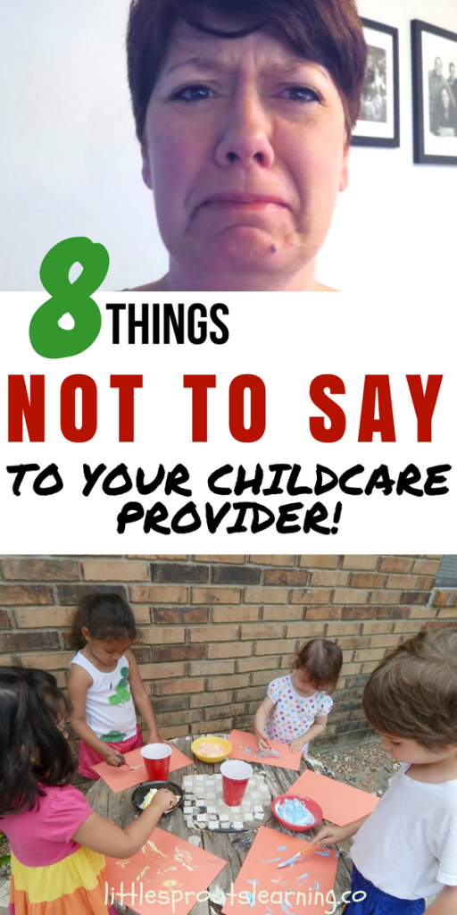 8 Things NOT to Say to your Childcare Provider
