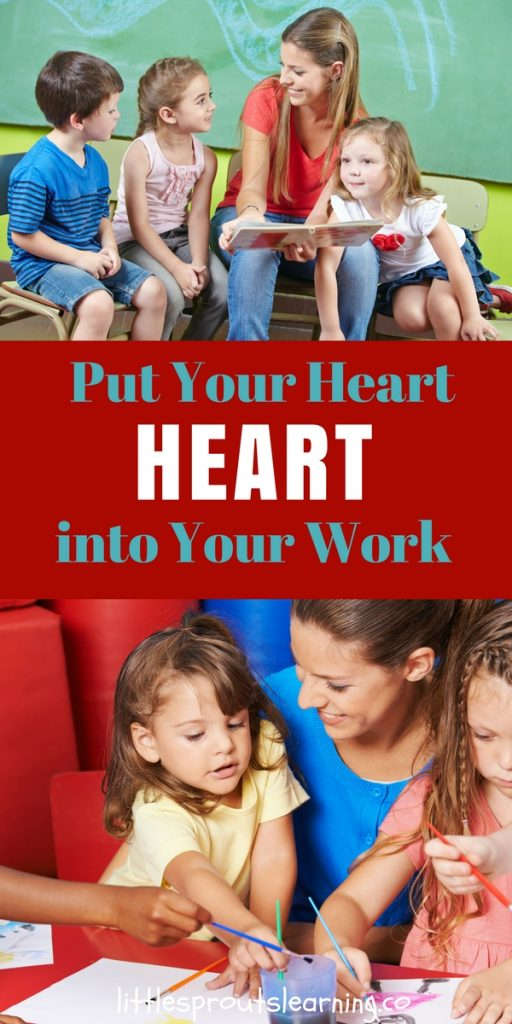 Put Your Heart into Your Work