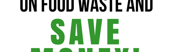 15 Hacks to Cut Down on Food Waste and Save Money!