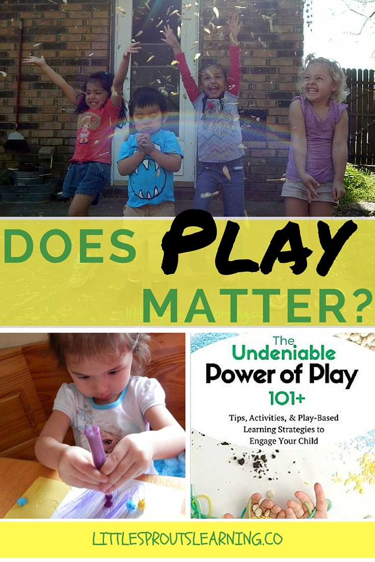 Does Play Matter-