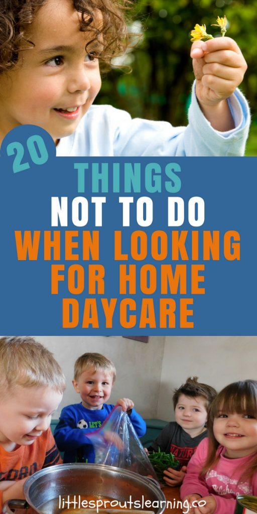 20 Things NOT to Do When Looking for Home Daycare