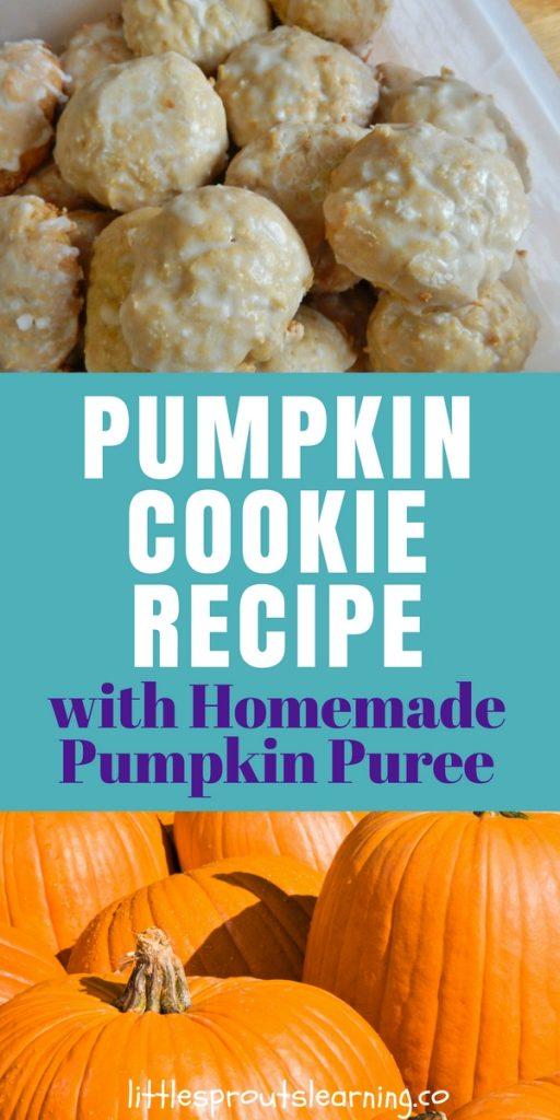 Pumpkin Cookie Recipe with Homemade Pumpkin Puree