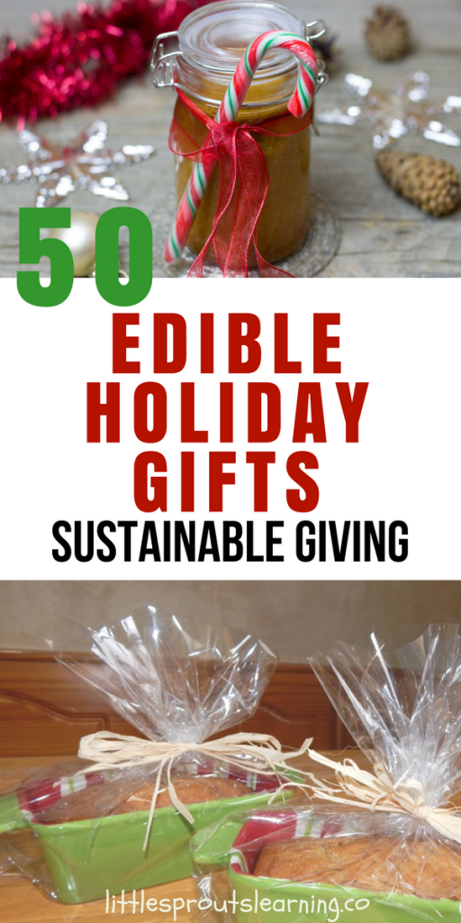 50 Edible Christmas Gifts-Sustainable Giving