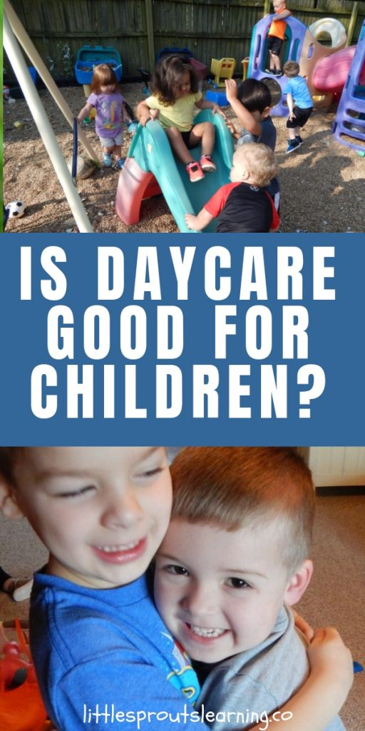 Is daycare good for children? There is a whole lot of good going on in childcare. Quality childcare can have amazing benefits for child development.