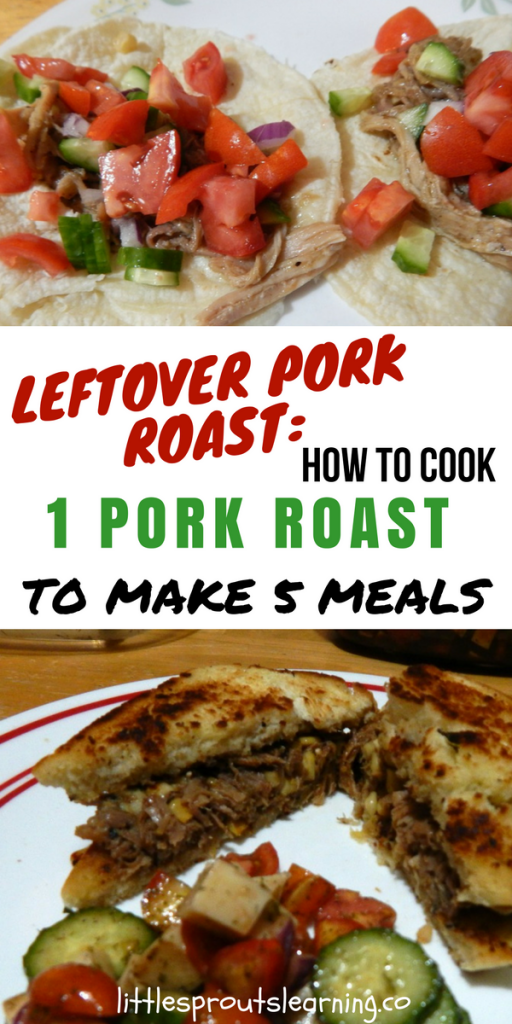Leftover Pork: How to Cook 1 Pork Roast to Make 5 Meals