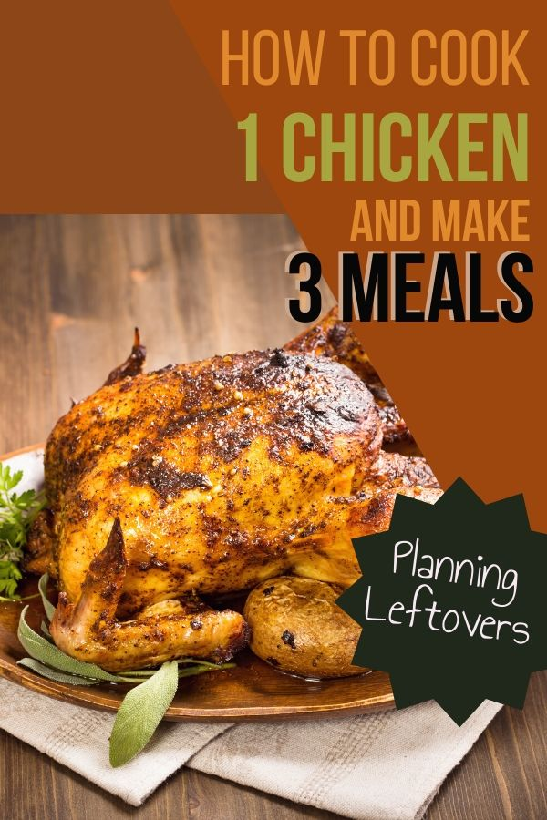 You can save a ton of money and time buying one whole chicken and making it into three wonderful leftover chicken meals. It's easier than you think.