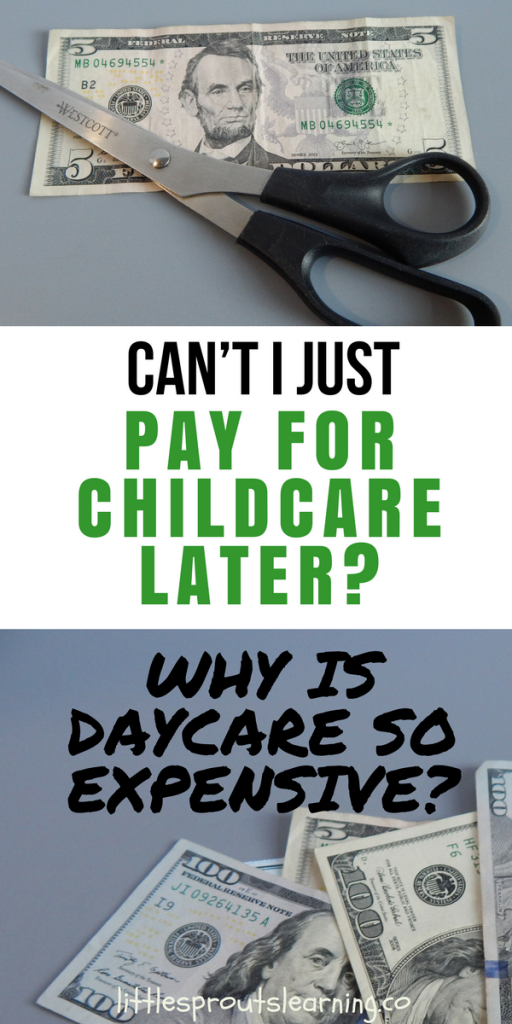 Can't I Just Pay for Childcare Later?