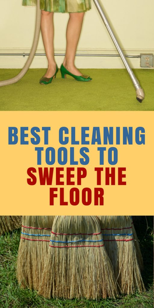 Best Cleaning Tools to Sweep the Floor