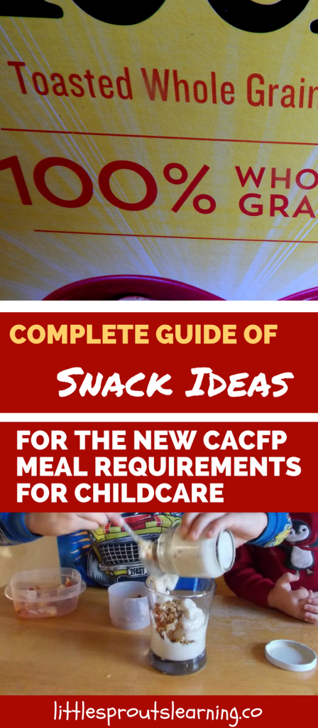 Complete Guide of Snack Ideas for the New CACFP Meal Requirements for Childcare