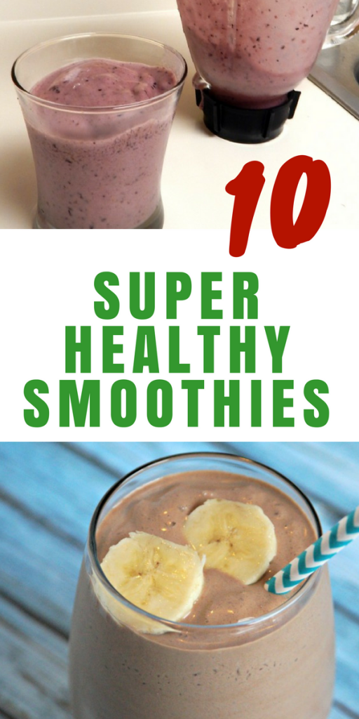 10 Super Healthy Smoothies
