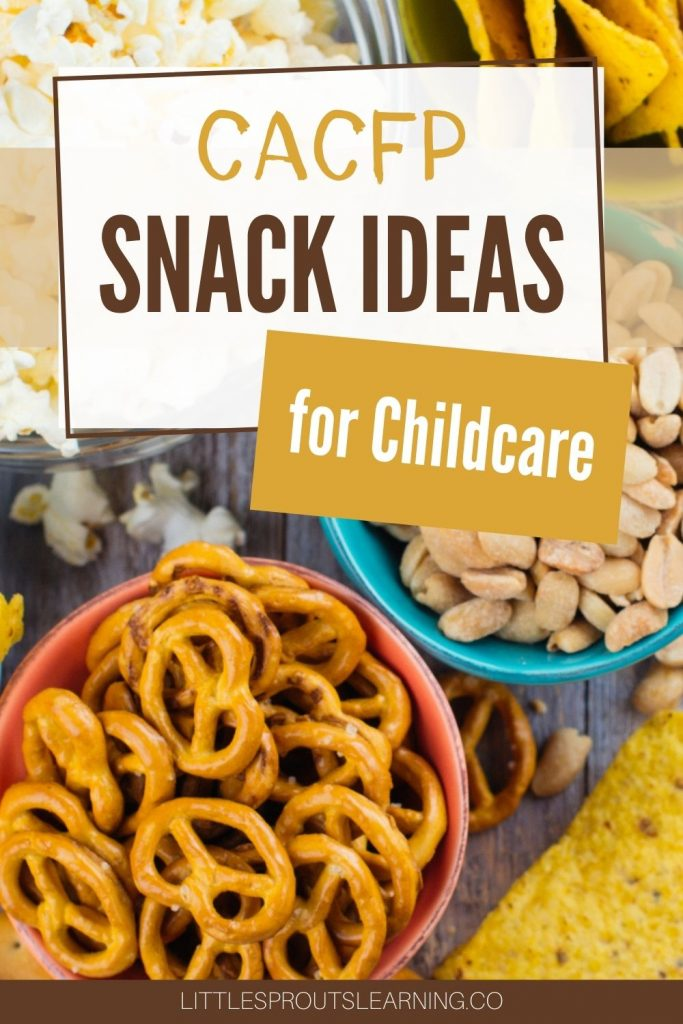 Do you need help with great snack ideas for your childcare program for the new CACFP childcare requirements? The choices are unlimited, but here are some suggestions you can use to spark your creativity and make your snack planning easy.