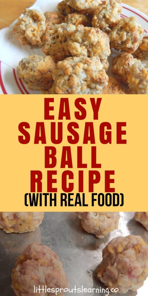 Easy Sausage Ball Recipe (with real food)
