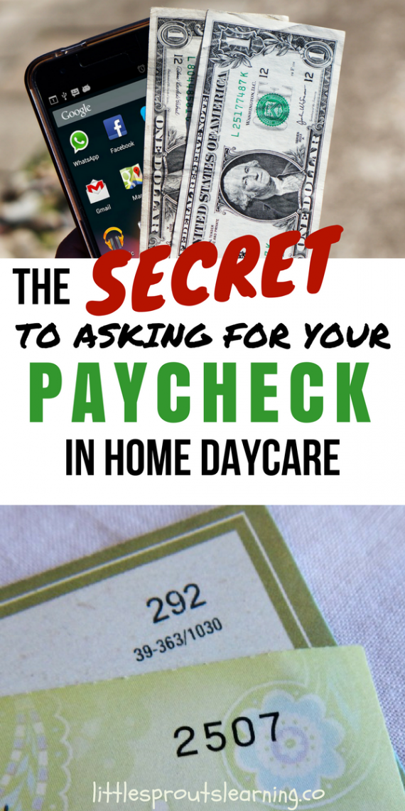 The Secret To Asking For Your Paycheck In Home Daycare