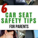 6 Car Seat Safety Tips for Parents